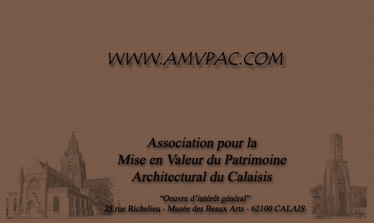 Association pour la Mise en Valeur du Patrimoine Architectural du Calaisis.